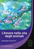 L'Amore nella Vita degli Animali - Libro