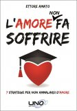 L'Amore Non Fa Soffrire - Libro