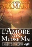 L'Amore non Muore Mai - Libro