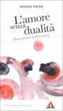 L'Amore Senza Dualità — Libro