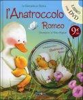 L'anatroccolo Romeo con DVD