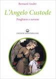 L'Angelo Custode - Preghiere e novene - Libro