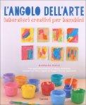 L'Angolo dell'Arte - Laboratori Creativi per Bambini - Libro
