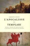 L'apocalisse dei Templari  - Libro