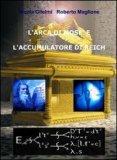 L'arca di Mosè e l'Accumulatore di Reich - Formato Grande  - Libro