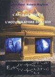 L'arca di Mosè e l'Accumulatore di Reich - Formato Grande