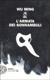 L'Armata dei Sonnambuli - Libro
