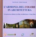 L'armonia del Colore in Architettura