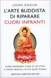 L'Arte Buddhista di Riparare i Cuori Infranti - Libro