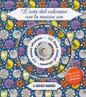 L'arte del Colorare con la Musica Zen - Il Mondo Marino + CD - Libro