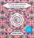 L'arte del Colorare con La Musica Zen - Intorno al Mondo + CD