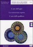 L'arte dell'Agire - La Conoscenza Segreta - L'arte dell'Equilibrio - Audiolibro - Formato Mp3