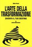 L'Arte della Trasformazione - Libro
