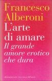L'arte di Amare - Il Grande Amore erotico che dura  - Libro