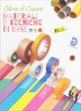 L'arte di Creare - Materiali e Tecniche di Base - Libro