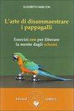 L'Arte di Disammaestrare i Pappagalli  - Libro