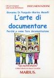 L'arte di Documentare  - Libro