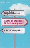 L'Arte di Prendere le Decisioni Giuste - Libro
