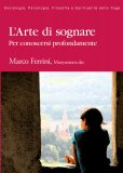 L'ARTE DI SOGNARE — Per conoscersi profondamente di Marco Ferrini (Matsyavatara Das)