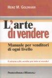 L'Arte di Vendere - Manuale per Venditori di Ogni Livello - Libro