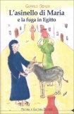 L'Asinello di Maria e la Fuga in Egitto - Libro