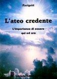 L'ateo Credente   - Libro