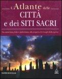 L'atlante delle Città e dei Siti Sacri