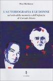 L'Autobiografia e le Donne - Libro
