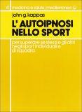 L'autoipnosi nello Sport  - Libro