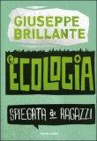 L'Ecologia Spiegata ai Ragazzi — Libro