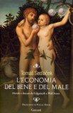 L'Economia del Bene e del Male  - Libro