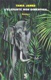 L'Elefante non Dimentica - Libro