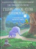 L'elefantina che Voleva Addormentarsi - Libro
