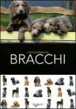 L'enciclopedia dei Bracchi