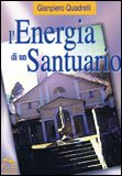 L'Energia di un Santuario
