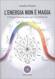 L'Energia non è Magia - Libro