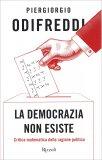 La Democrazia Non Esiste - Libro