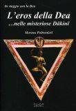 L'eros della Dea... nelle Misteriose Dakini  - Libro