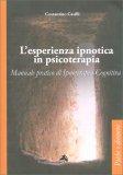 L'esperienza Ipnotica in Piscoterapia - Libro