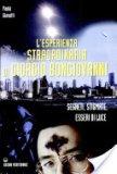 L'esperienza Straordinaria di Giorgio Bongiovanni   - Libro