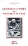 L'essere e il Tempo in Gregorio di Nissa