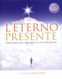 L'Eterno Presente - Libro e CD Audio