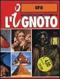 L'Ignoto - Ufo - Vol. 1