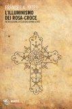 L'illuminismo dei Rosa-croce - Libro