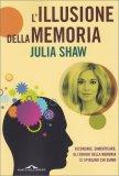L'Illusione della Memoria - Libro