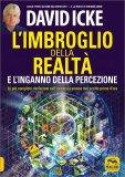 L'Imbroglio della Realtà e l'Inganno della Percezione — Libro