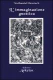 L'Immaginazione Gnostica