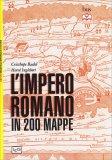 L'Impero Romano in 200 Mappe - Libro