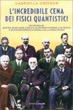 L'Incredibile Cena dei Fisici Quantistici - Libro