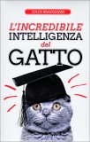 L'Incredibile Intelligenza del Gatto - Libro